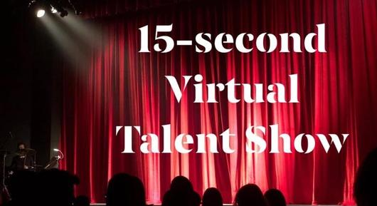 15-second Virtual Talent Show